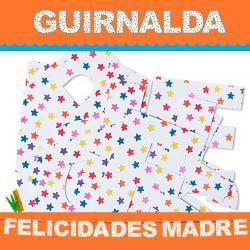 GUIRNALDA FELICIDADES MADRE (Cartulina 220gr) - Imagen 1